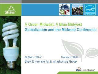 A Green Midwest, A Blue Midwest Globalization and the Midwest Conference