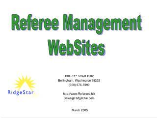 1305 11 th  Street #202 Bellingham, Washington 98225 (360) 676-5999 Referees