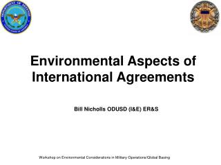 Workshop on Environmental Considerations in Military Operations/Global Basing