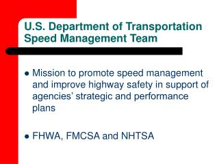 U.S. Department of Transportation Speed Management Team