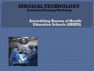 Accrediting Bureau of Health Education Schools ABHES