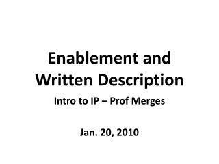 Enablement and Written Description