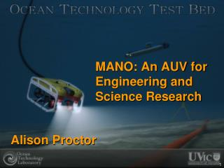 MANO: An AUV for  Engineering and  Science Research