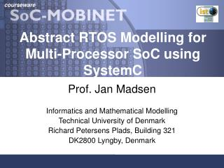 Abstract RTOS Modelling for Multi-Processor SoC using SystemC
