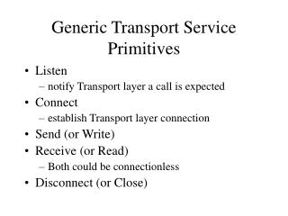 Generic Transport Service Primitives