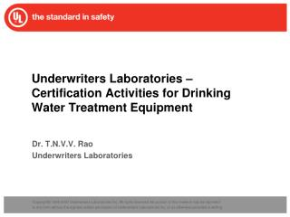 Underwriters Laboratories – Certification Activities for Drinking Water Treatment Equipment