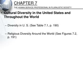 CHAPTER 7 THE HUMAN SERVICE PROFESSIONAL IN PLURALISTIC SOCIETY