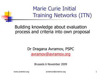 Marie Curie Initial Training Networks ITN