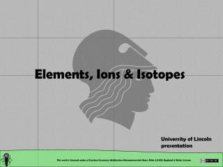 Elements, Ions & Isotopes