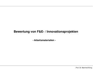 Bewertung von F&E- / Innovationsprojekten