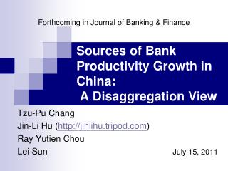 Sources of Bank Productivity Growth in China:  A Disaggregation View