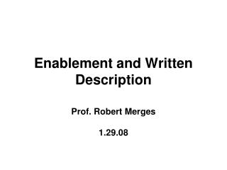 Enablement and Written Description