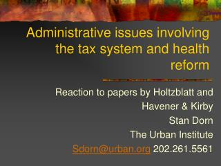 Administrative issues involving the tax system and health reform