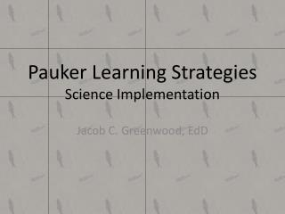 Pauker  Learning Strategies Science Implementation