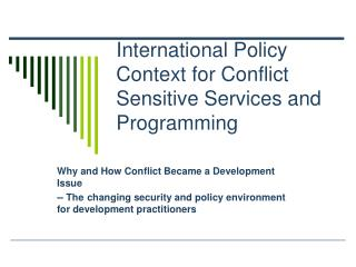 International Policy Context for Conflict Sensitive Services and Programming