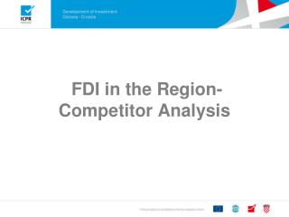 FDI in the Region- Competitor Analysis