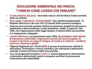 """EDUCAZIONE AMBIENTALE NEI PARCHI: """"I PARCHI COME LUOGHI CHE PARLANO"""""""