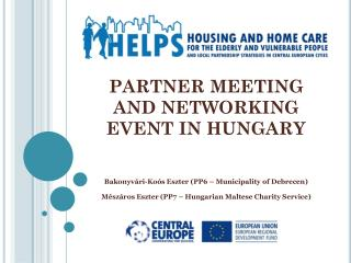 PARTNER MEETING AND NETWORKING EVENT IN HUNGARY