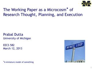 The Working Paper as a Microcosm ★  of Research Thought, Planning, and Execution Prabal Dutta