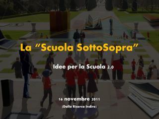 """La """"Scuola  SottoSopra """""""
