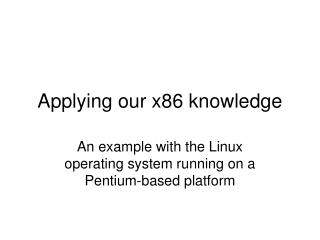 Applying our x86 knowledge