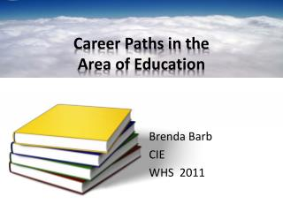Career Paths in the  Area of Education