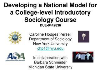 Developing a National Model for a College-level Introductory Sociology Course DUE-0442836