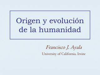 Origen y evolución de la humanidad