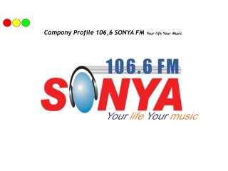 Campony Profile 106,6 SONYA FM  Your life Your Music