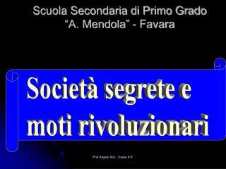 """Scuola Secondaria di Primo Grado """"A. Mendola"""" - Favara"""