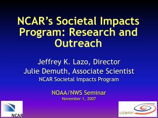 NCAR's Societal Impacts Program: Research and Outreach