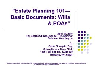 Estate Planning 101 Basic Documents: Wills  POAs