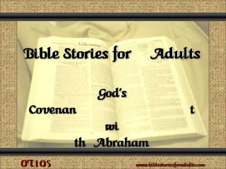 Bible Stories for Adults God's Covenant with Abraham Genesis  15, 17