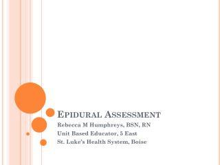 Epidural Assessment