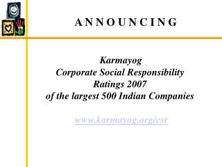 Karmayog  Corporate Social Responsibility  Ratings 2007 of the largest 500 Indian Companies   karmayog