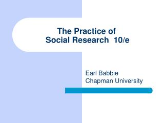 The Practice of  Social Research  10/e