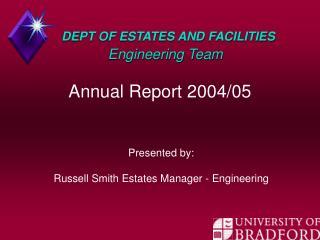 DEPT OF ESTATES AND FACILITIES Engineering Team