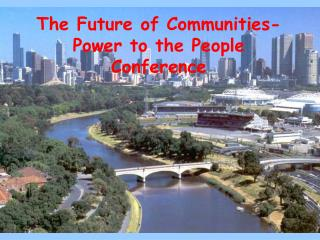 The Future of Communities- Power to the People Conference