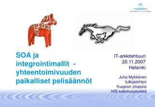 SOA ja  integrointimallit  - yhteentoimivuuden paikalliset pelisäännöt