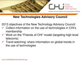 New Technologies Advisory Council 2013 objectives of the New Technology Advisory Council: