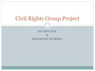 Civil Rights Group Project