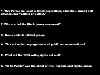 2. Who started the Black power movement?