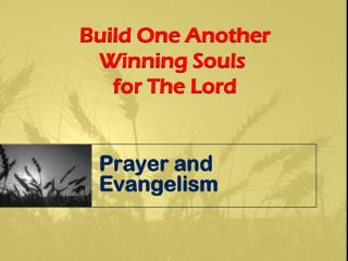 Prayer and Evangelism