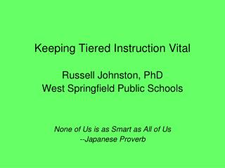 Keeping Tiered Instruction Vital