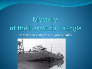Mystery  of the Bermuda Tri a ngle