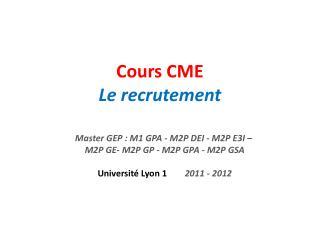 Cours CME Le recrutement