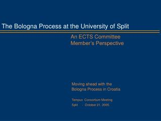 The Bologna Process at the University of Split