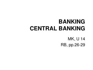 BANKING CENTRAL BANKING