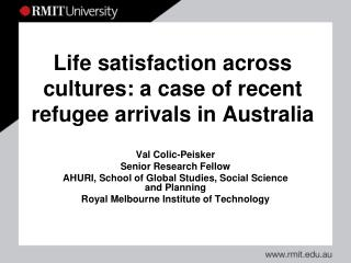Life satisfaction across cultures: a case of recent refugee arrivals in Australia