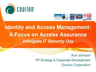 Identity and Access Management: A Focus on Access Assurance Infinigate  IT Security Day